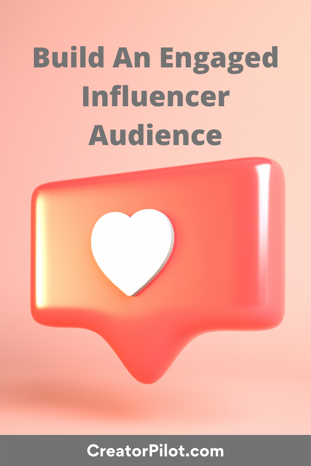 build an engaged Influencer audience