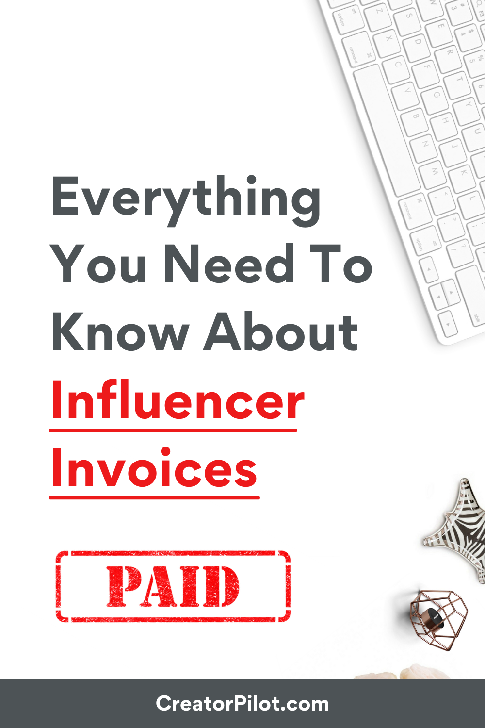 Everything You Need To KNow About Influencer Invoices