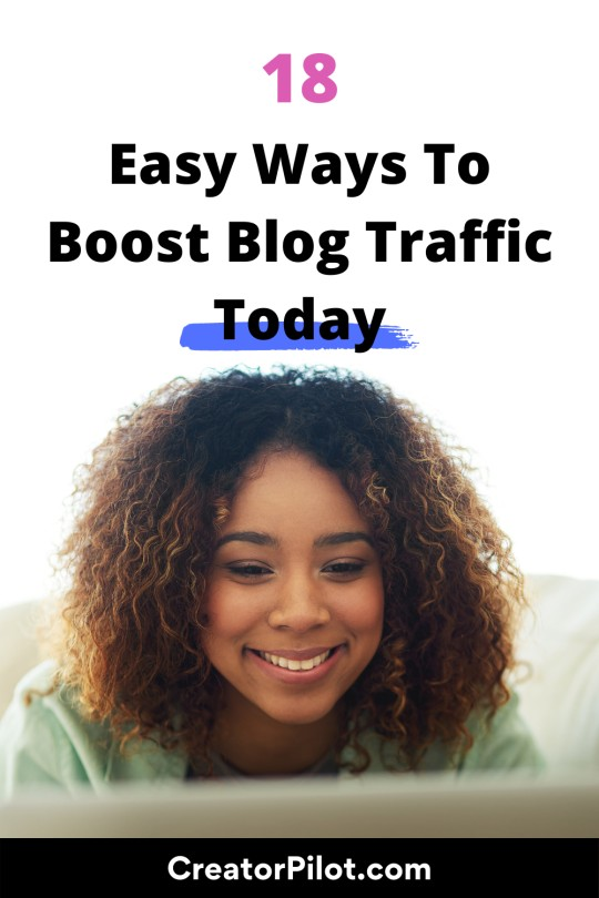 18 Easy Ways To Boost Blog Traffic Today