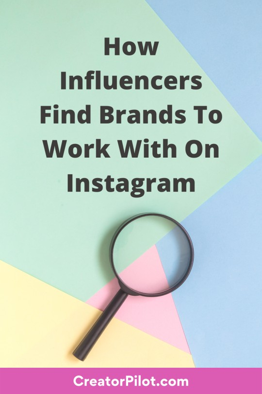 how influencers find brands to work with on instagram