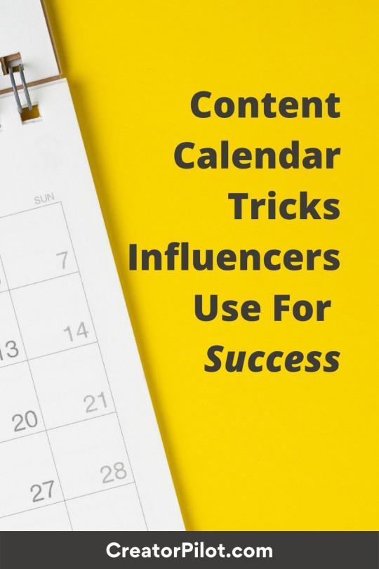 Content calendar tricks influencers use for success