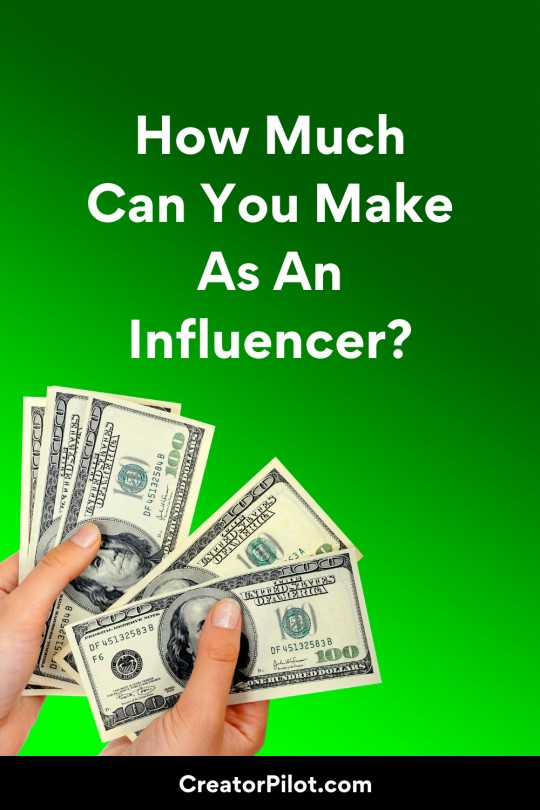 How Much Can You Make As An Influencer