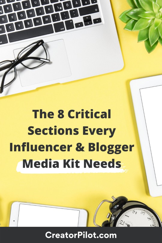 The 8 Critical Sections Every Influencer and Blogger Media Kit Needs