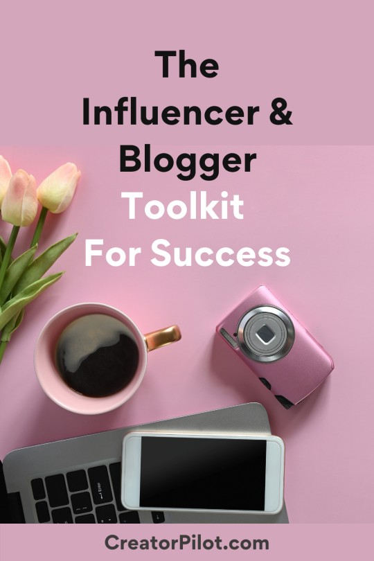 influencer and blogger toolkit