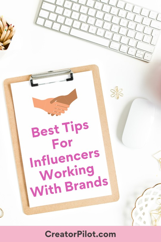best tips for influencers working with brands