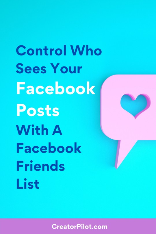 Control who sees your Facebook posts with a Facebook friends list